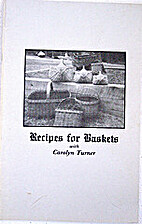 Recipes for Baskets with Carolyn Turner