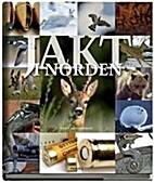 Jakt i Norden by Sten Christoffersson