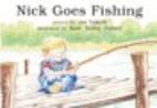 Nick Goes Fishing (4 copies) by Joe Yukish
