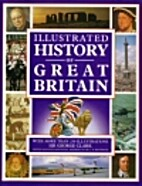 The illustrated history of Britain by G. N.…