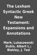 The Lexham Syntactic Greek New Testament:…