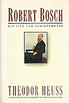 Robert Bosch: His Life and Achievements by…