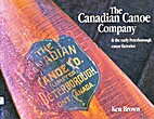 The Canadian Canoe Company and the early…