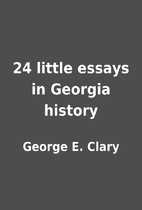 24 little essays in Georgia history by…