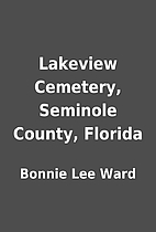Lakeview Cemetery, Seminole County, Florida…