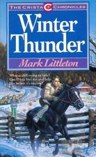 Winter Thunder (The Crista Chronicles, Bk.…