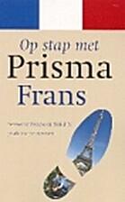 Op stap met Prisma: Frans by Franke Akkerman