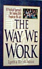 The Way We Work: A practical approach for…