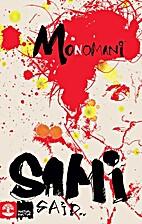 Monomani by Sami Said