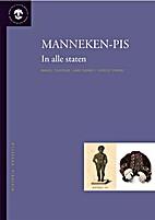 Manneken-pis - In alle staten by Manuel…