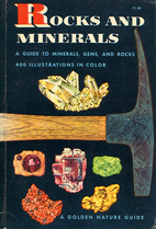 Rocks and Minerals: A Guide to Familiar…
