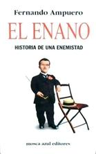El enano. Historia de una enemistad by…