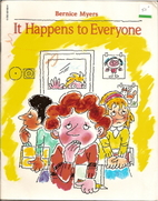 It Happens to Everyone by Bernice Myers