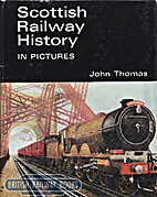 Scottish Railway History in Pictures by John…