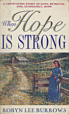 When Hope is Strong by Robyn Burrows