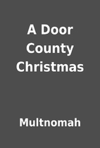 A Door County Christmas by Multnomah
