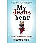 My Jesus Year: A Rabbi's Son Wanders…