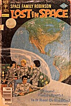 Space Family Robinson #53 No Place Like Home…