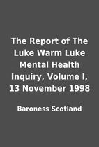 The Report of The Luke Warm Luke Mental…