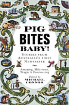 Pig bites baby! : stories from Australia's…
