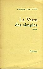 La vertu des simples by Patrick Thevenon