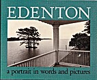 Edenton: A Portrait in Words and Pictures by…