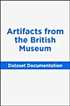 Artifacts from the British Museum…