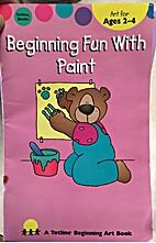Beginning Fun with Paint (Totline Beginning…