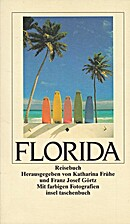 Florida : Reisebuch by Katharina Frühe