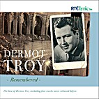 Dermot Troy Remembered by Moore