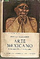 Arte Mexicano de sus Origenes a Nuestros…