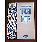 Turkish Motifs by Cahide Keskiner