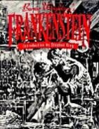 Frankenstein [Illustrated by Bernie…
