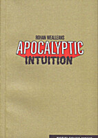 Rohan Wealleans Apocolyptic Intuition by…