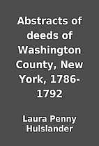 Abstracts of deeds of Washington County, New…