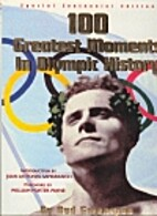100 Hundred Greatest Moments in Olympic…