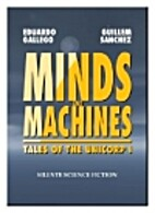 Minds and Machines: Tales of the Unicorp I…
