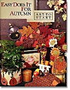 Easy Does It For Autumn (Art To Heart #521B)…