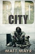 Bad City by Matt Mayr
