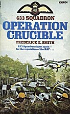 633 Squadron Operation Crucible - #3 in a…