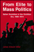 From elite to mass politics : Italian…