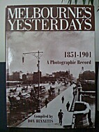 Melbourne's yesterdays: A photographic…
