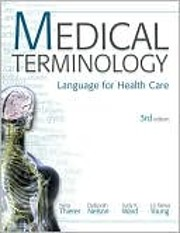 Medical Terminology: Language for Healthcare…