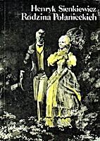Rodzina Połanieckich by Henryk Sienkiewicz