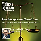 First Principles & Natural Law: The…