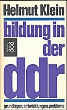 Bildung in der DDR : Grundlagen,…