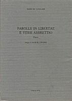 Parolle in libertae e versi abbrettio by De…