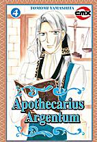 Apothecarius Argentum, Volume 4 by Tomomi…