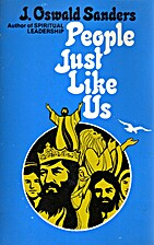 People just like us by J. Oswald Sanders