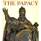 The Papacy; an illustrated history from St.…